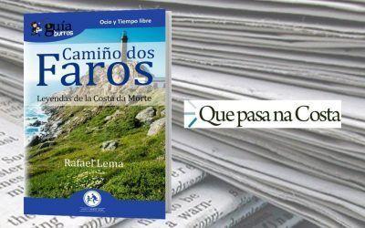Que pasa na Costa ha reseñado este libro sobre el Camino de los Faros